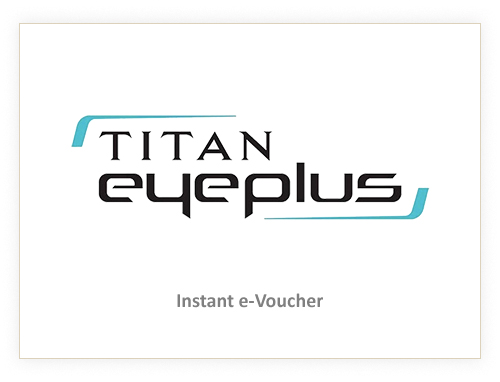 Titan Eye Plus Rs. 1000
